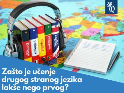 Zašto je učenje drugog stranog jezika lakše nego prvog?