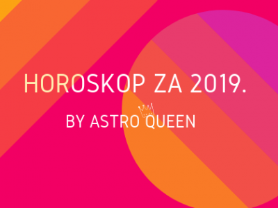Horoskop za 2019. godinu by Astro Queen