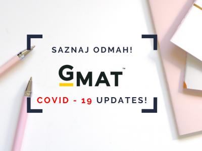 GMAT Covid-19 Updates