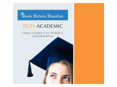 IELTS Academic – tvoja ulaznica za studije u inostranstvu!