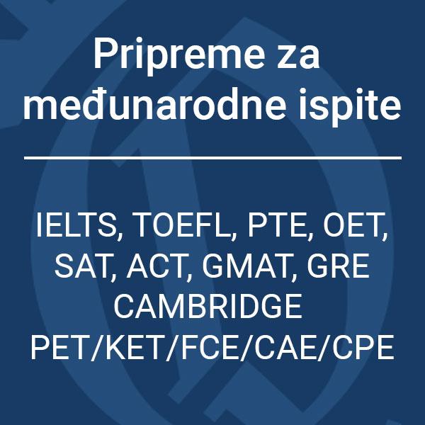 pripreme za IELTS TOEFL PTE OET SAT ACT GMAT GRE FCE CAE CPE